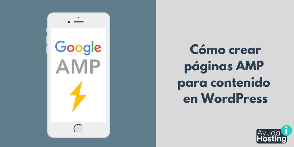 Cómo crear páginas AMP para contenido en WordPress