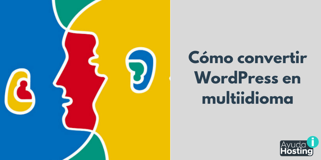 Cómo convertir WordPress en multiidioma
