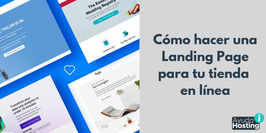 Cómo hacer una Landing Page para tu tienda en línea