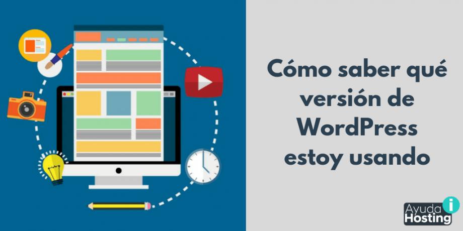 Cómo saber qué versión de WordPress estoy usando