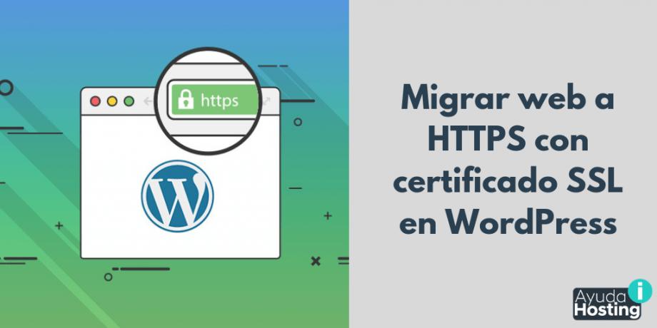 Migrar web a HTTPS con certificado SSL en WordPress