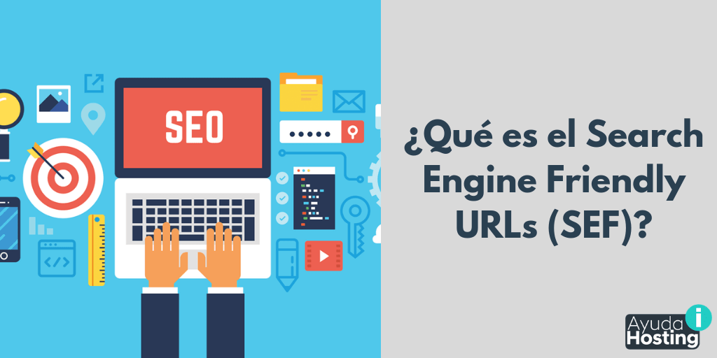 Qué es el Search Engine Friendly URLs (SEF)