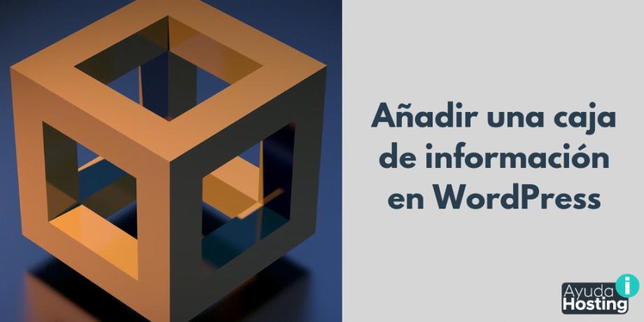 Añadir una caja de información en WordPress
