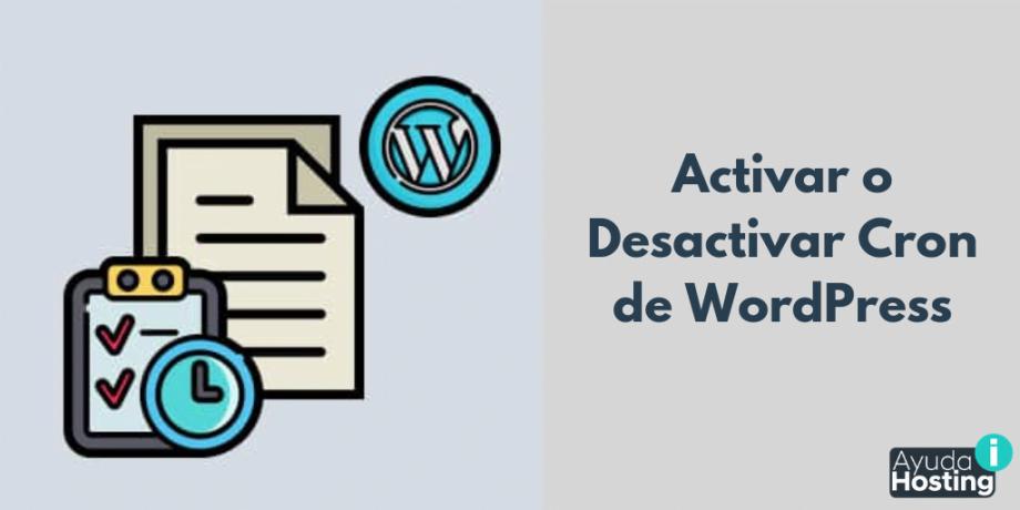 Activar/Desactivar Cron de WordPress