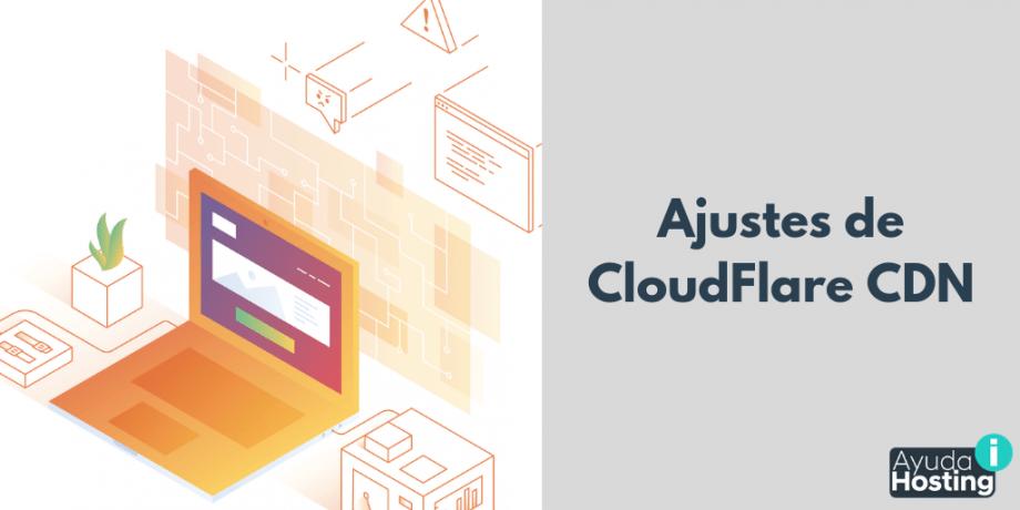 Ajustes de CloudFlare CDN