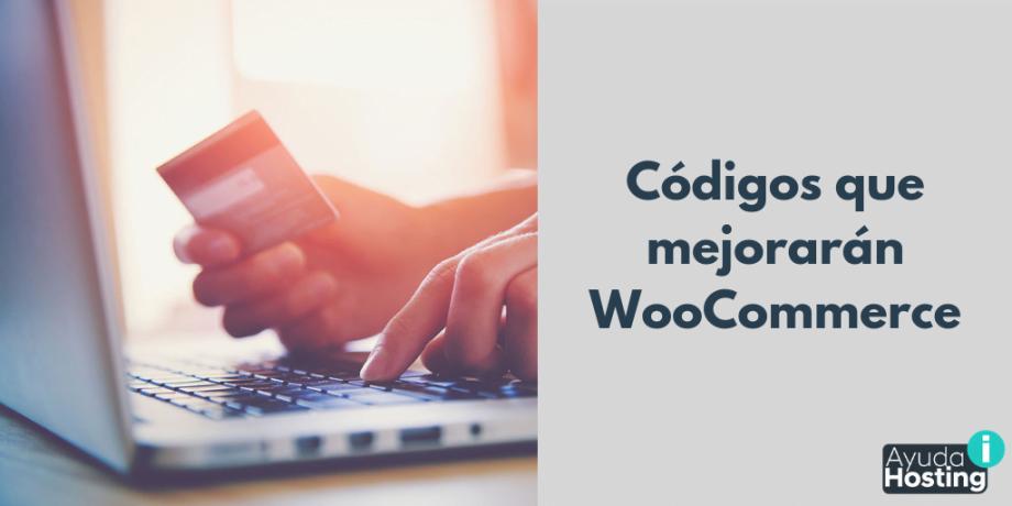 Códigos que mejorarán WooCommerce