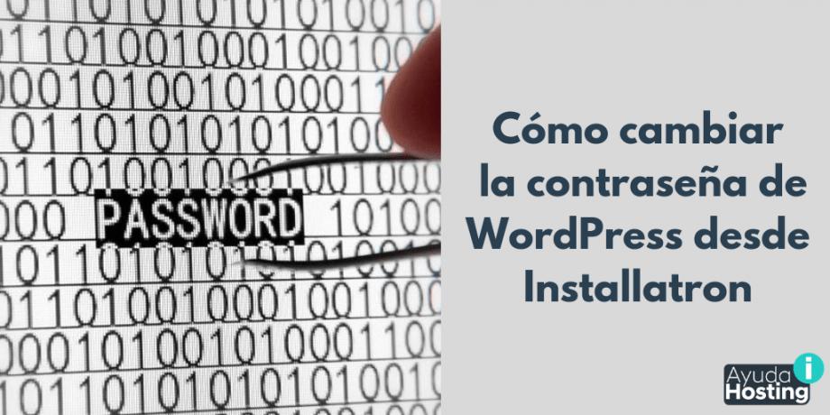 Cómo cambiar la contraseña de WordPress desde Installatron