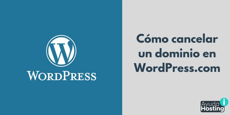 Cómo cancelar un dominio en WordPress.com