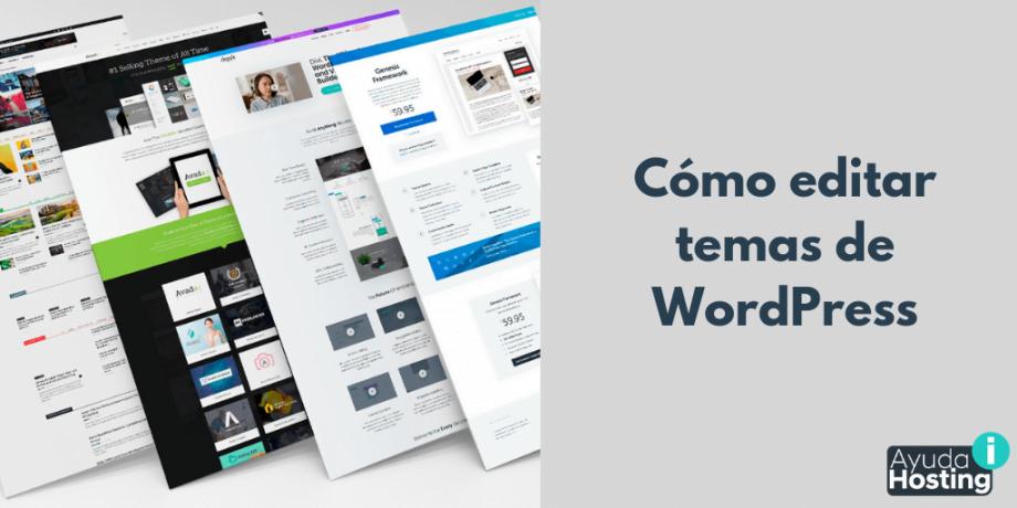 Cómo editar temas de WordPress