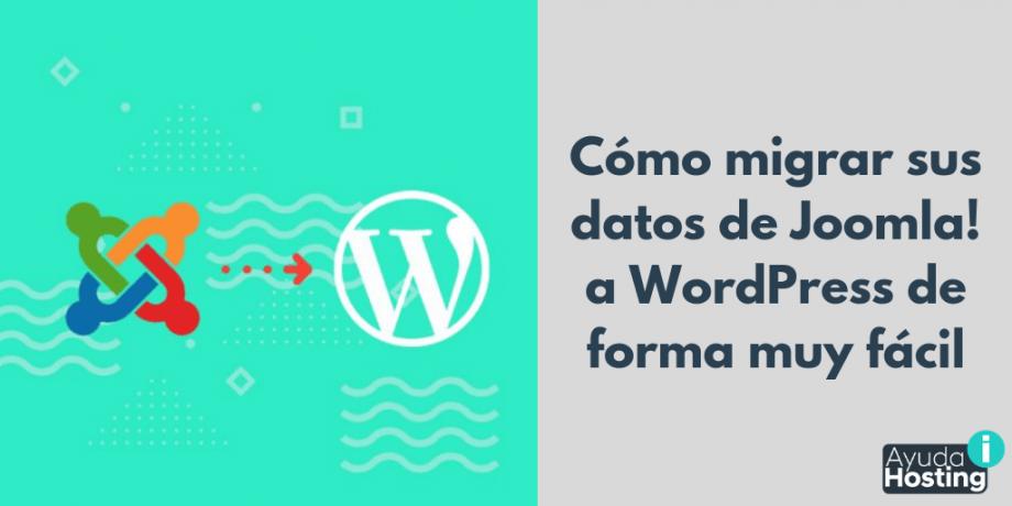 Cómo migrar sus datos de Joomla! a WordPress de forma muy fácil