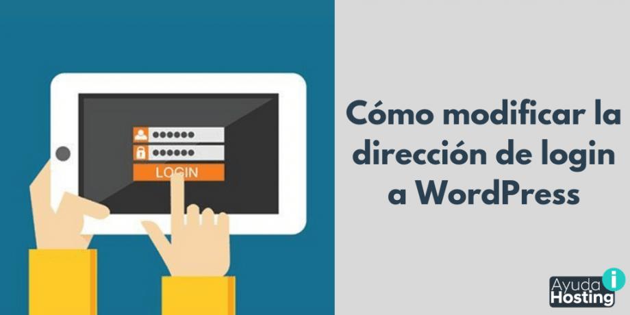 Cómo modificar la dirección de login a WordPress