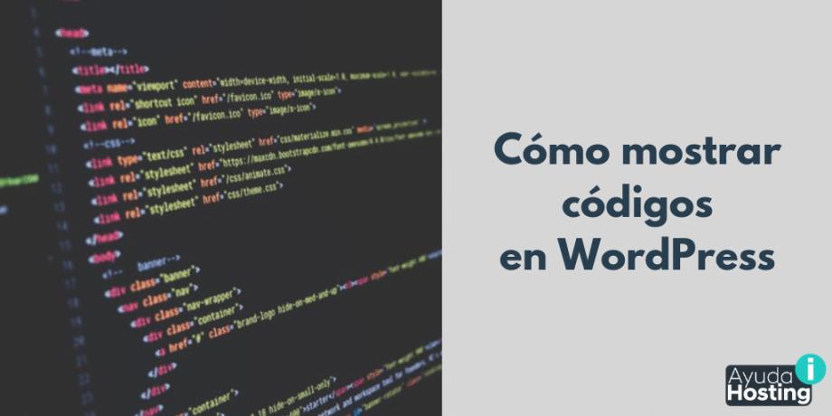 Cómo mostrar códigos en WordPress