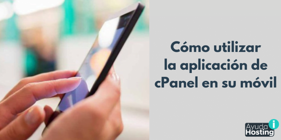 Cómo utilizar la aplicación de cPanel en su móvil