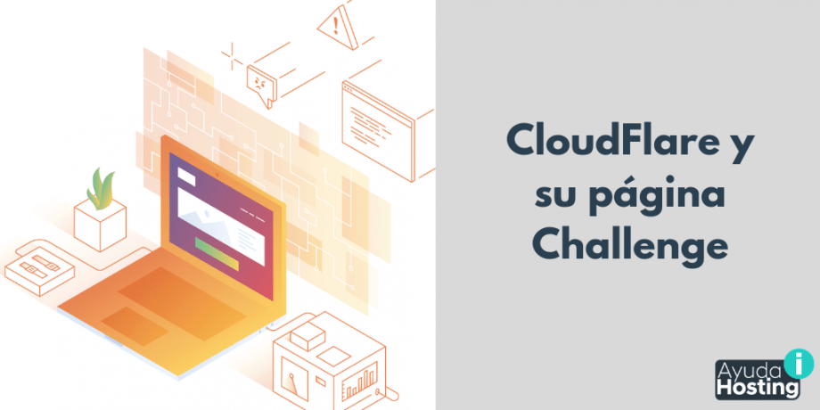 CloudFlare y su página Challenge