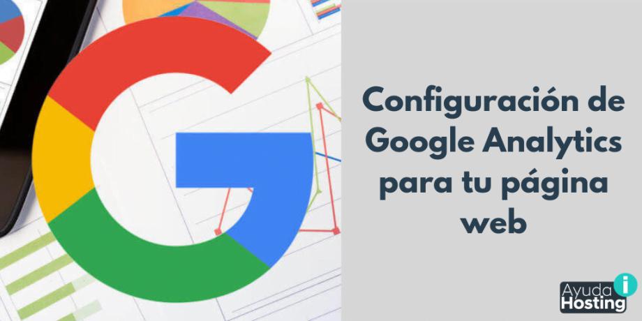 Configuración de Google Analytics para tu página web