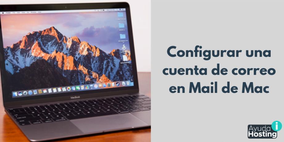 Configurar una cuenta de correo en Mail de Mac