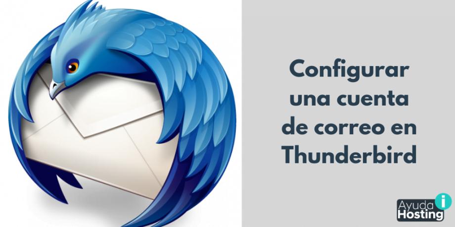 Configurar una cuenta de correo en Thunderbird