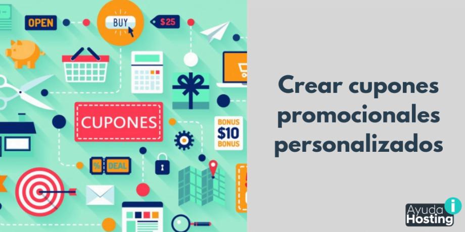 Crear cupones promocionales personalizados