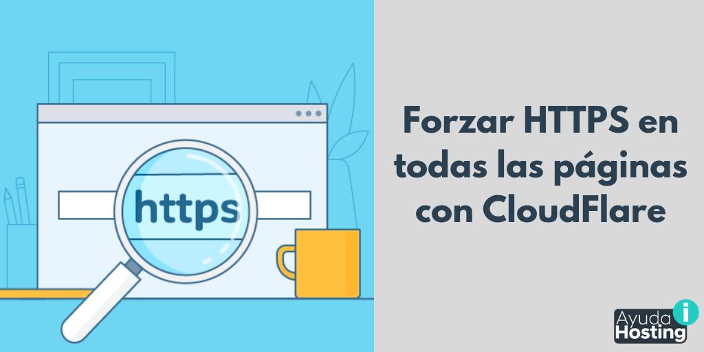 Forzar HTTPS en todas las páginas con CloudFlare