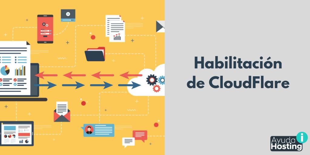 Cómo llevar a cabo la habilitación de CloudFlare