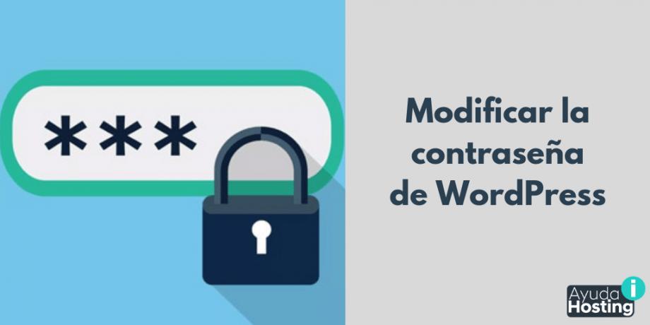 Modificar la contraseña de WordPress