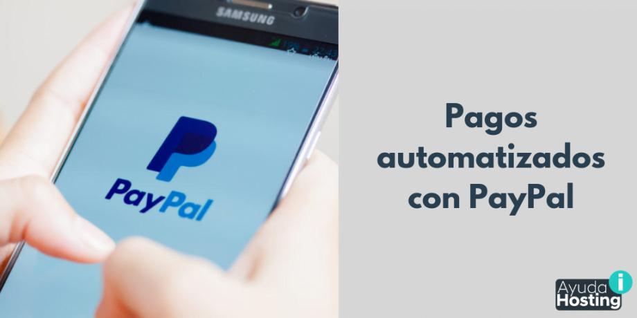 Pagos automatizados con PayPal