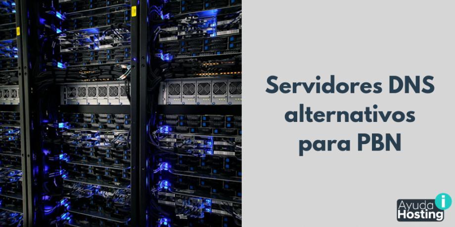 Servidores DNS alternativos para PBN