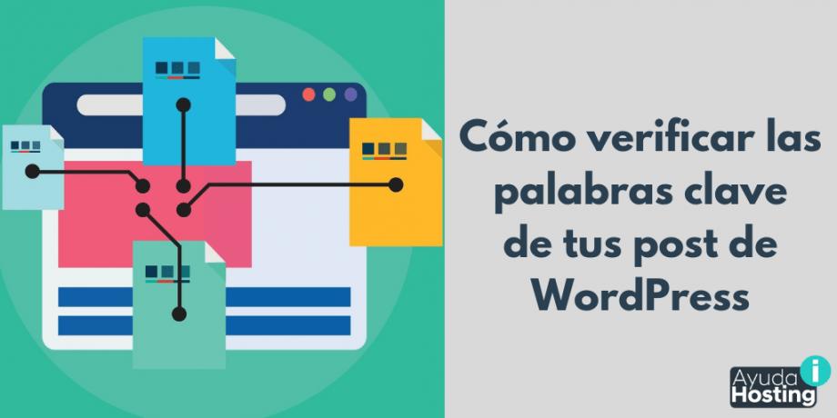 Cómo verificar las palabras clave de tus post de WordPress