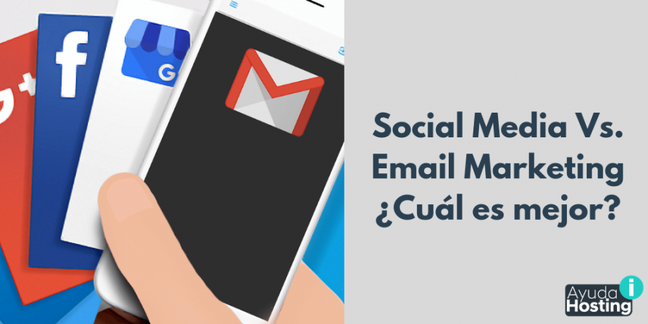 Social Media Vs. Email Marketing ¿Cuál es mejor?