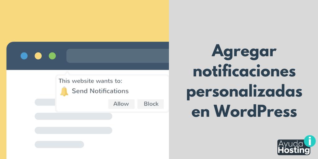 Cómo agregar notificaciones personalizadas en el backoffice de WordPress