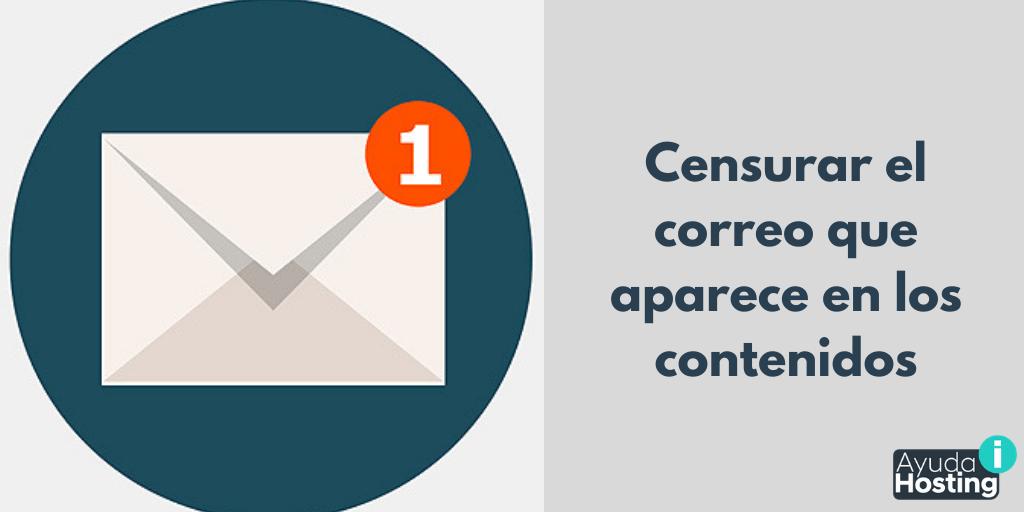 Cómo censurar las direcciones de correo que aparecen en los contenidos