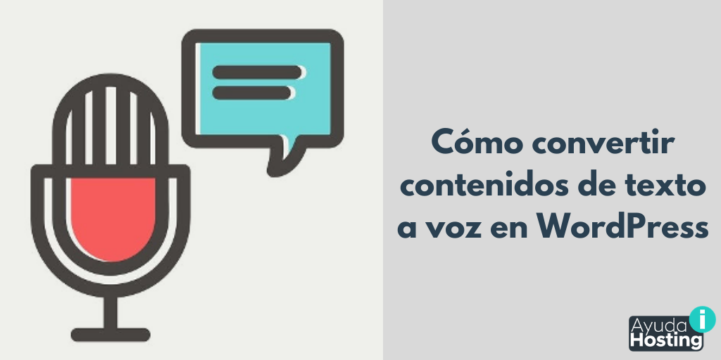 Cómo convertir contenidos de texto a voz en WordPress