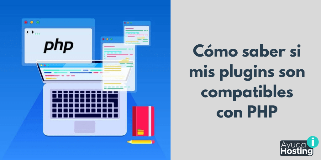 Cómo saber si mis plugins son compatibles con PHP