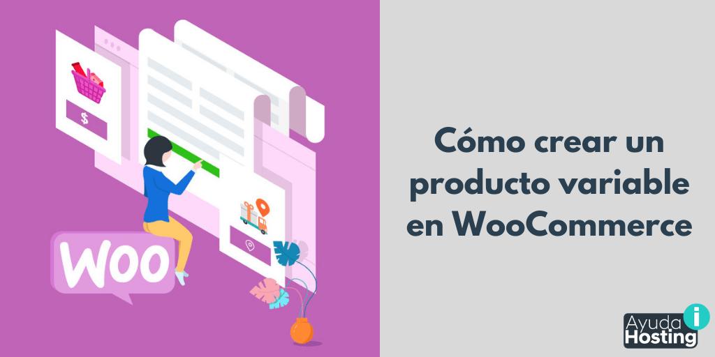 Cómo crear un producto variable en WooCommerce