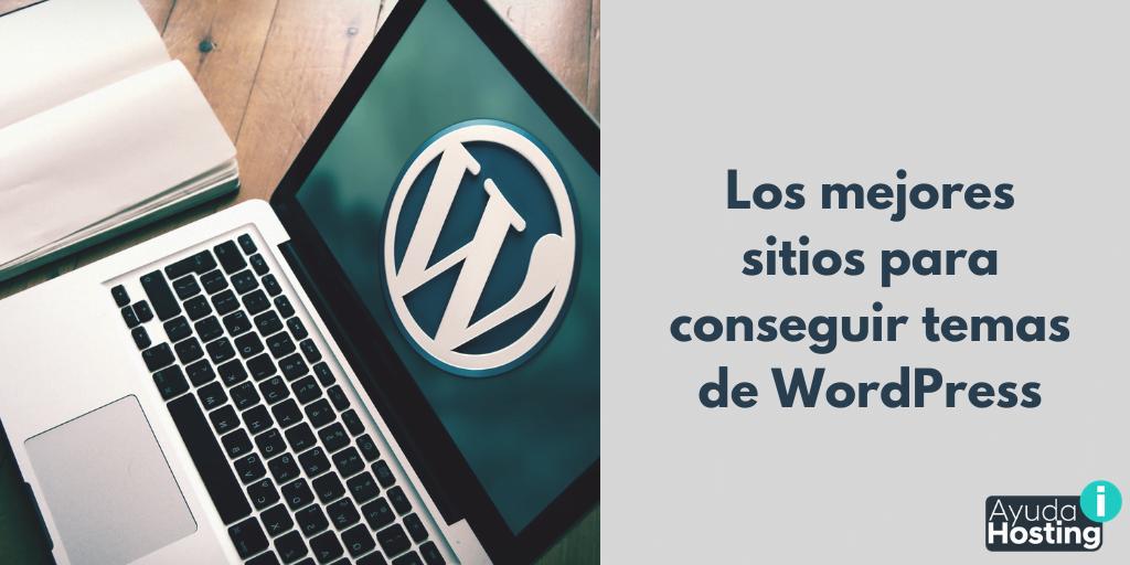 Los mejores sitios para conseguir temas de WordPress