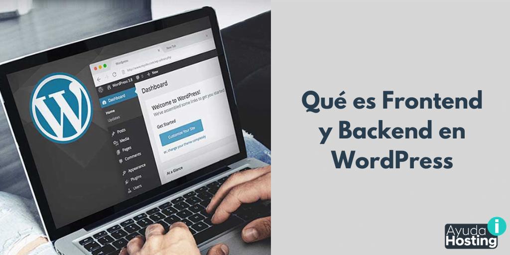 Qué es Frontend y Backend en WordPress