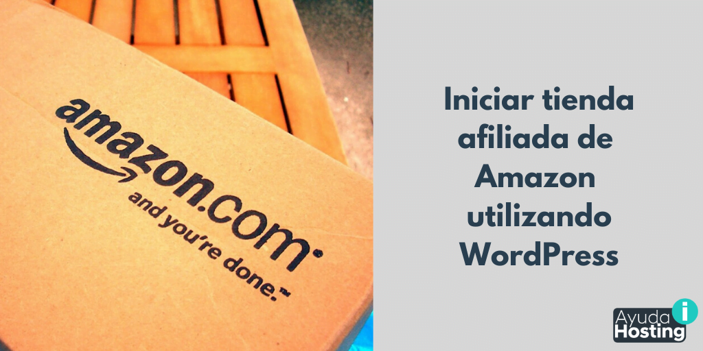 Cómo iniciar una tienda afiliada de Amazon utilizando WordPress