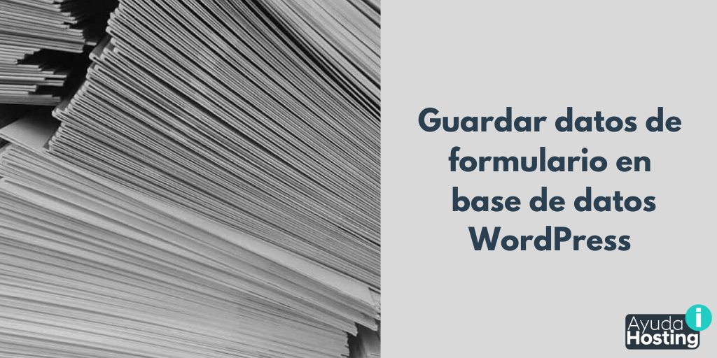 Guardar datos de formulario de contacto en la base de datos de WordPress