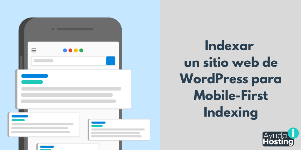 Cómo indexar un sitio web de WordPress para Mobile-First Indexing