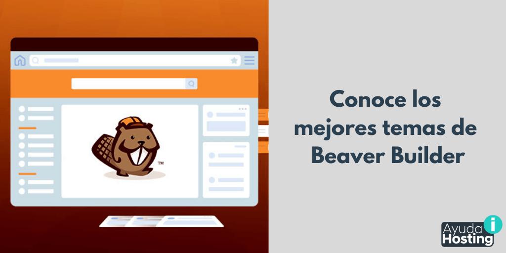 Conoce los mejores temas de Beaver Builder