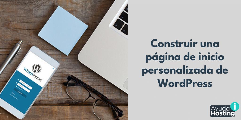 Construir una página de inicio personalizada de WordPress