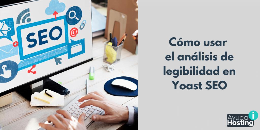 Cómo usar el análisis de legibilidad en Yoast SEO