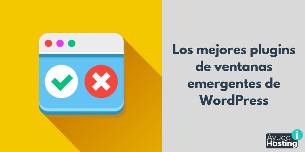 Los mejores plugins de ventanas emergentes de WordPress