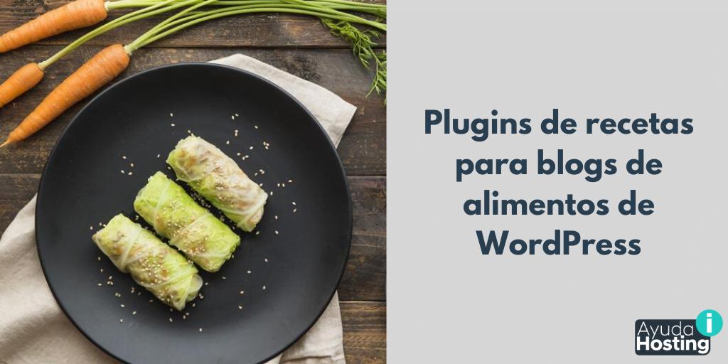 Los mejores plugins de recetas para blogs de alimentos de WordPress