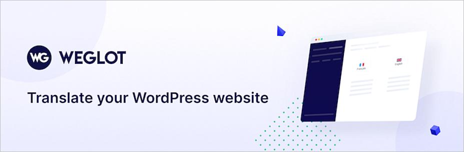 Cómo traducir un sitio web de WordPress en minutos con Weglot