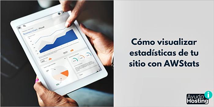 Cómo visualizar estadísticas de tu sitio con AWStats