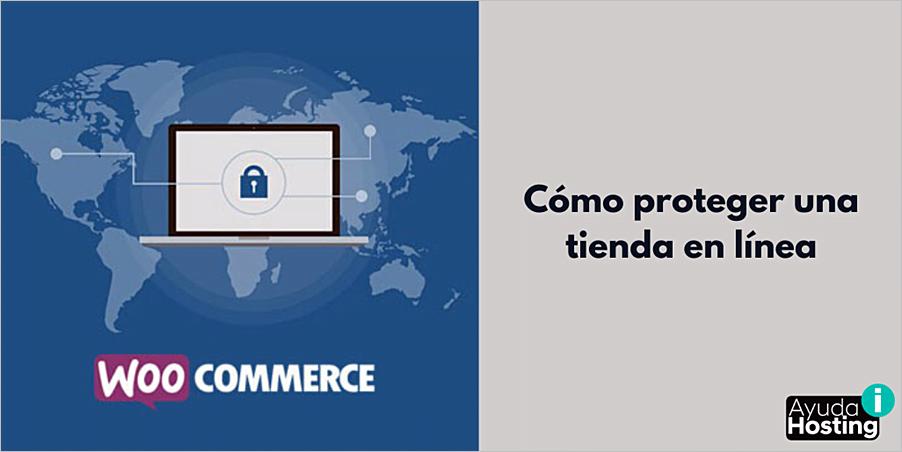 Cómo proteger una tienda en línea