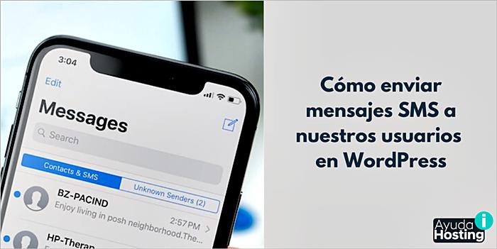 Cómo enviar mensajes SMS a nuestros usuarios en WordPress