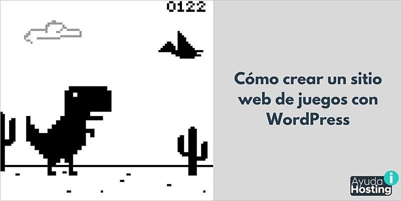 Cómo crear un sitio web de juegos con WordPress