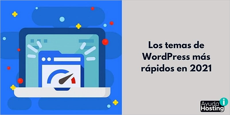 Los temas de WordPress más rápidos en 2021